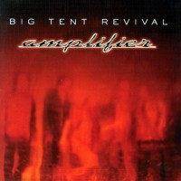 Purchase Big Tent Revival - Amplifier