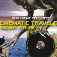 Purchase Cinematic Travels - Ancient Future