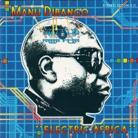 Purchase Manu Dibango - Electric Africa (Vinyl)