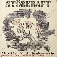 Purchase Storkraft - Dreckig, Kahl & Hundsgemein