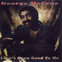 Purchase George Mccrae - Love's Been Good To Me