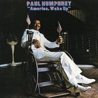 Purchase Paul Humphrey - America, Wake Up (Vinyl)