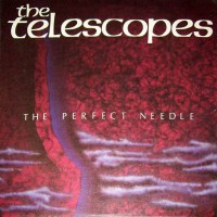 Purchase The Telescopes - The Perfect Needle (EP)