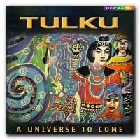 Purchase Tulku - A Universe To Come