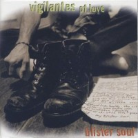 Purchase Vigilantes Of Love - Blister Soul