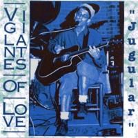 Purchase Vigilantes Of Love - Jugular