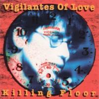 Purchase Vigilantes Of Love - Killing Floor