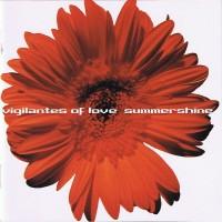 Purchase Vigilantes Of Love - Summershine