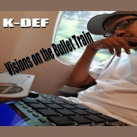 Purchase K-Def - Visions On The Bullet Train