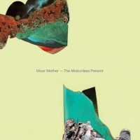 Purchase Moor Mother - The Motionless Present