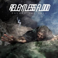 Purchase Relentless Flood - Escape The Fall