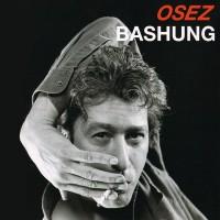 Purchase Alain Bashung - Osez Bashung CD1