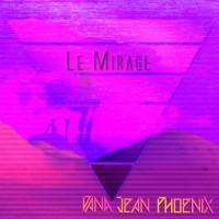 Purchase Dana Jean Phoenix - Le Mirage