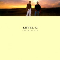 Purchase Level 42 - Children Say (EP)