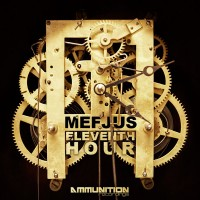 Purchase Mefjus - Eleventh Hour (CDS)