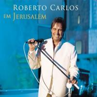Purchase Roberto Carlos - Em Jerusalem CD1
