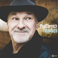 Purchase Paul Carrack - These Days
