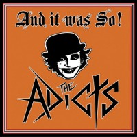 Purchase The Adicts - And It Was So!