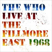 Purchase The Who - Live At The Fillmore East 1968 CD2