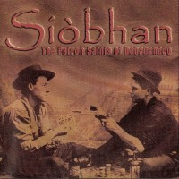 Purchase Siobhan - The Patron Saints Of Debauchery