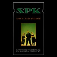 Purchase SPK - Digitalis Ambigua, Gold And Poison (Vinyl)