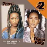 Purchase Patra - Take 2 & The Sexy Women Of Dancehall (With Diana King)