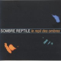 Purchase Sombre Reptile - Le Repli Des Ombres