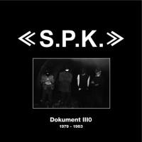 Purchase SPK - Dokument III0 1979 - 1983 (Vinyl) CD1