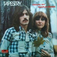 Purchase Tapestry - Down By Maple River (Vinyl)
