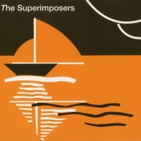 Purchase The Superimposers - The Superimposers