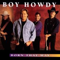 Purchase Boy Howdy - Born That Way