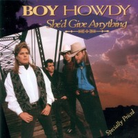 Purchase Boy Howdy - She'd Give Anything