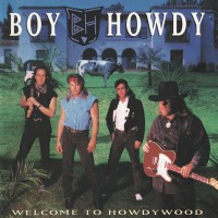 Purchase Boy Howdy - Welcome To Howdywood