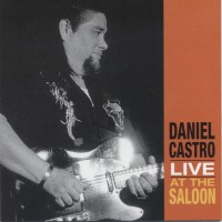 Purchase Daniel Castro - Live At The Saloon CD1