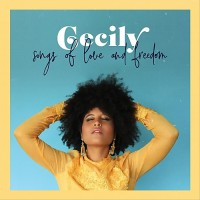 Purchase Cecily - Songs Of Love And Freedom