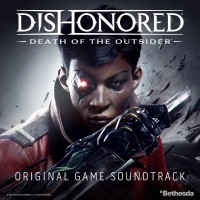 Purchase Daniel Licht - Dishonored: Death Of The Outsider (Original Game Soundtrack)