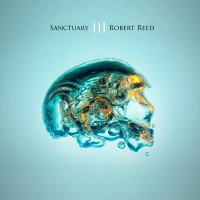 Purchase Robert Reed - Sanctuary III (Deluxe Edition) CD2