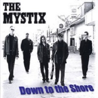Purchase The Mystix - Down To The Shore