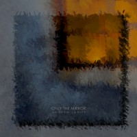 Purchase Andrew Lahiff - Only The Mirror