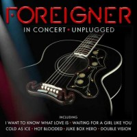 Purchase Foreigner - In Concert: Unplugged