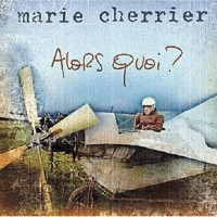 Purchase Marie Cherrier - Alors Quoi?
