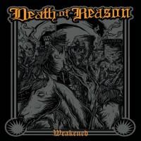 Purchase Death Of Reason - Weakened