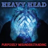 Purchase Heavy Head - Purposely Misunderstanding