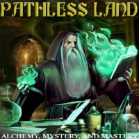 Purchase Pathless Land - Alchemy, Mystery, And Mastery