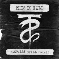 Purchase This Is Hell - Bastards Still Remain