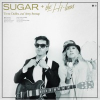 Purchase Trent Dabbs - Sugar + The High-Lows (With Amy Stroup)