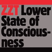 Purchase Zzt - Lower State Of Consciousness