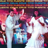 Purchase Celia Cruz & Tito Puente - Cuba Y Puerto Rico Son (Vinyl)