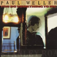 Purchase Paul Weller - You Do Something To Me (EP)