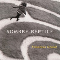 Purchase Sombre Reptile - Timeless Island